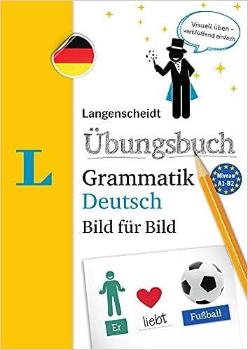 Langenscheidt Uebungsbuch Grammatik Deutsch Bild fuer Bild - German