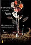 Stumbling toward Faith (Emergent YS)