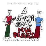 Movie About Drug Dealers