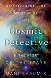 The Cosmic Detective