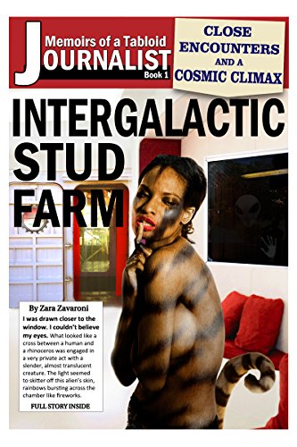 Intergalactic Stud Farm (Memoirs of a Tabloid Journalist Book 1)