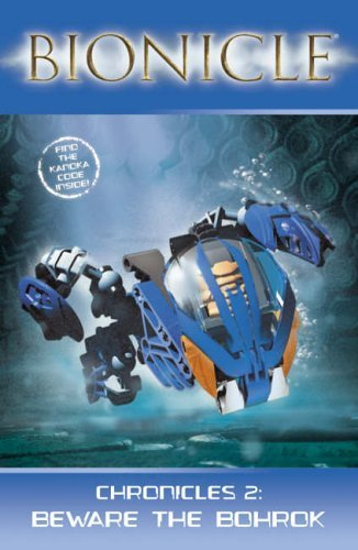 BIONICLE Chronicles (2) - Beware the Bohrok ()