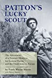 Patton's Lucky Scout, Frank Wayne Martin and Nancy Martin, 1933987103