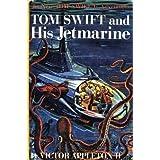 Tom Swift, Jr. and His Jetmarine