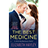 The Best Medicine (A Strictly Business Novel)