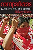img - for Companeras : Zapatista Women's Stories by Hilary Klein (2015-02-26) book / textbook / text book