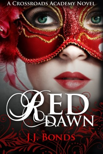 Red Dawn (Crossroads Academy #2) PDF