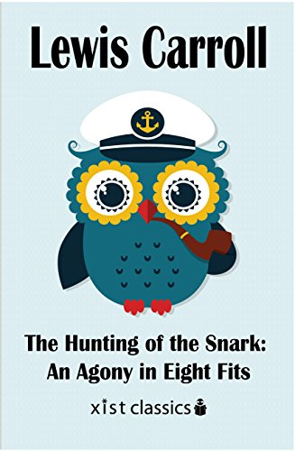 Amazon the hunting of the snark an agony in eight fits xist the hunting of the snark an agony in eight fits xist classics by fandeluxe Gallery