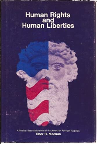 Download di libri gratuiti Human Rights and Human Liberties: A Radical Reconsideration of the American Political Tradition in italiano PDF iBook 0882291599