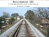 Railfanning 101