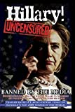 Buy Hillary Uncensored! An American Above The Law