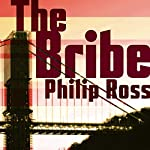 The Bribe | Philip Ross