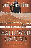 Hallowed Ground (Julie Collins Mystery) (Volume 2)