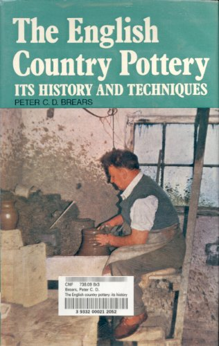 The English country pottery: Its history and (English Pottery)