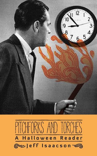 Pitchforks and Torches: A Halloween Reader (Halloween Pitchfork)