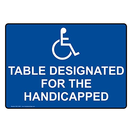 ComplianceSigns Vinyl ADA Table Designated For The Handicapped Labels, 5 x 3.50 in. with English Text and Symbols, Blue, pack of 4 - Ada Table