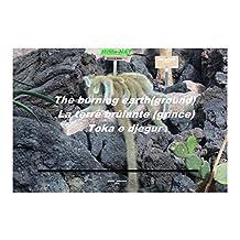The burning earth (ground): La terre  brulant (Mima NAT) (French Edition)