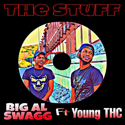 The Stuff (feat. Young THC) [Explicit] (Thc Stuff)