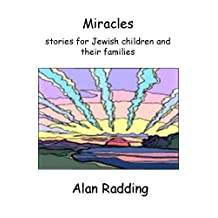 Miracles--stories for Jewish children and their families