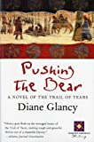 Pushing the Bear, Diane H. Glancy, 0156005441