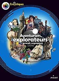 Aventuriers, Explorateurs et Grands voyageurs par Richard Beugné