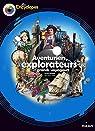 Aventuriers, Explorateurs et Grands voyageurs par Beugné