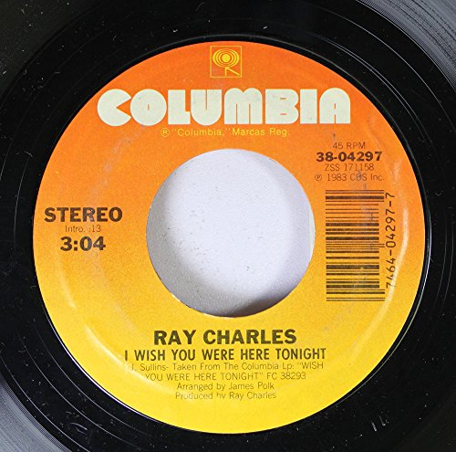 Ray Charles 45 RPM I Wish You Were Here Tonight / We Didn't See a Thing
