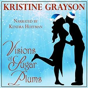Visions of Sugar Plums Audiobook