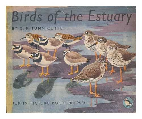 Birds of the estuary, Tunnicliffe, C.F.