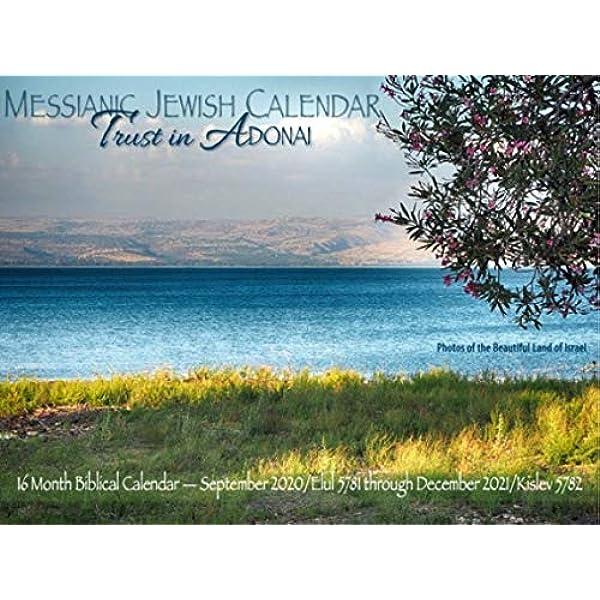 Messianic Calendar 2021 Trust in Adonai Messianic Jewish 2021 Calendar: Biblical Calendar