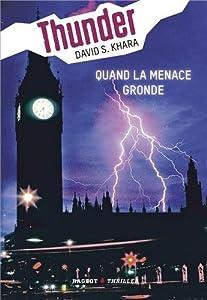 """Afficher """"Thunder n° 1 Quand la menace gronde"""""""