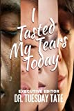 img - for I Tasted My Tears Today book / textbook / text book