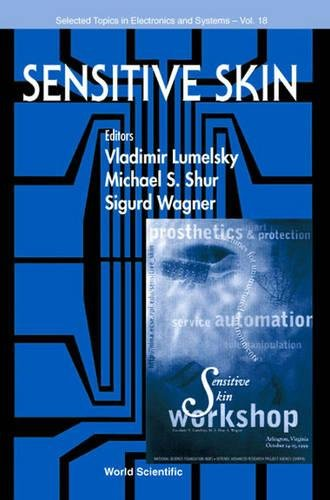 Sensitive Skin (Selected Topics in Electronics and Systems - Vol. 18) pdf epub