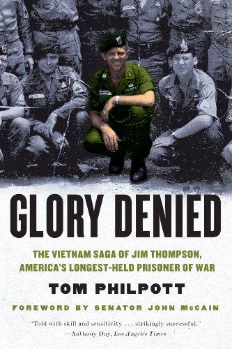Glory Denied: The Vietnam Saga of Jim Thompson, America's Longest-Held Prisoner of War: The Vietnam Saga of Jim Thompson, America's Longest-Held Prisoner of War cover