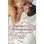 Improper Arrangements | Juliana Ross