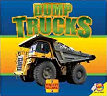 mighty machine dump truck