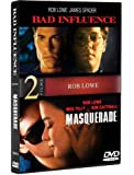 Bad Influence / Masquerade (Rob Lowe)