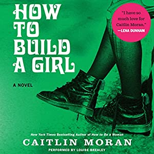How to Build a Girl Audiobook