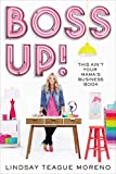 img - for Boss Up!: This Ain t Your Mama s Business Book book / textbook / text book