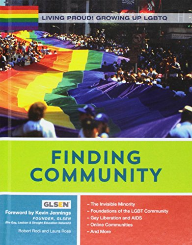 Finding Community (Living Proud! Growing Up LGBTQ)