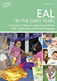 EAL in the Early Years (Practitioners' Guides)