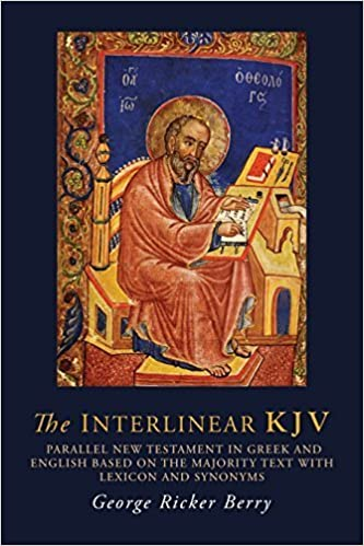 The Interlinear KJV: Parallel New Testament in Greek and English Based On the Majority Text with Lexicon and Synonyms (Greek Edition) by George R. Berry (2016-01-19)