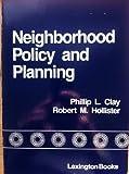 Neighborhood Policy and Planning, , 0669069361