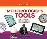 Meteorologist's Tools, Anders Hanson, 1616135808