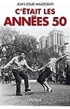 C'ETAIT LES ANNEES 50