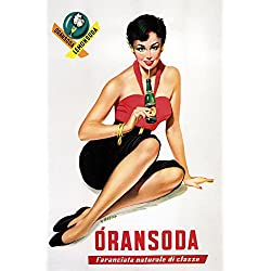 "Fashion Lady Girl Orange Lemon Soda Italy Italia Italian Bar Restaurant Drink Vintage Poster Repro (12"" X 16"" Image Matte Paper)"