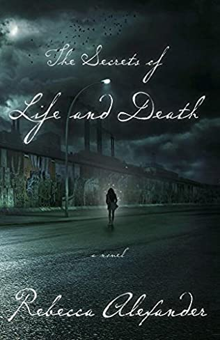 book cover of The Secrets of Life and Death