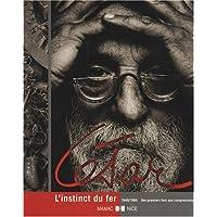 César : L'instinct du fer, 1946-1966 Des premiers fers aux compressions