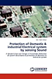 Protection of Domestic and Industrial Electrical System by Sensing Sound, Imtiaz  Nafiz, 3659322733