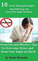 10 Stress Busting Strategies that Will Help You Keep Your Sugar in Check